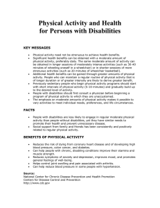 Physical Activity and Health for Persons with Disabilities  KEY MESSAGES