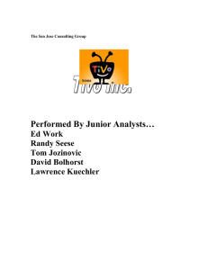 Performed By Junior Analysts… Ed Work Randy Seese Tom Jozinovic