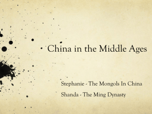 China in the Middle Ages Stephanie - The Mongols In China