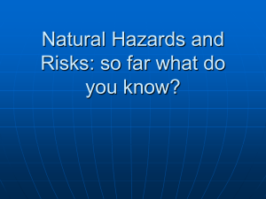 Natural Hazards and Risks: so far what do you know?