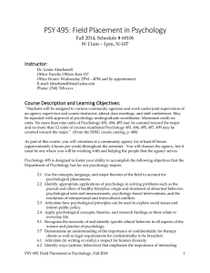 PSY 495: Field Placement in Psychology Instructor: Fall 2014, Schedule # 60106