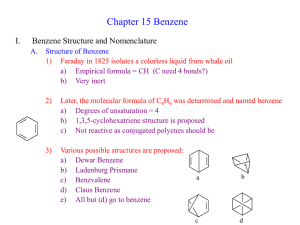 Chapter 15 Benzene I. Benzene Structure and Nomenclature