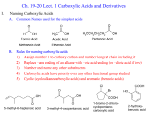 Ch. 19-20 Lect. 1 Carboxylic Acids and Derivatives I. Naming Carboxylic Acids