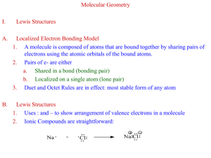 Molecular Geometry I. Lewis Structures A.