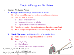 Chapter 6 Energy and Oscillation I. Energy, Work, and Power