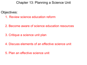 Chapter 13: Planning a Science Unit Objectives: