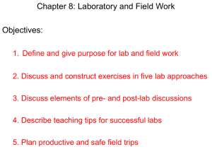 Chapter 8: Laboratory and Field Work Objectives: