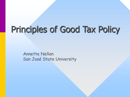 Principles of Good Tax Policy Annette Nellen San José State University