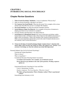 CHAPTER 1 INTRODUCING SOCIAL PSYCHOLOGY Chapter Review Questions