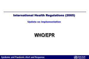 WHO/EPR International Health Regulations (2005) Update on implementation