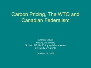 Carbon Pricing, The WTO and Canadian Federalism