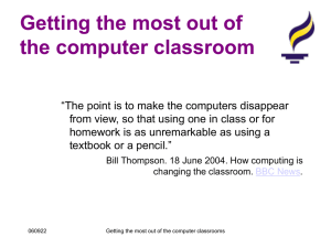 Getting the most out of the computer classroom