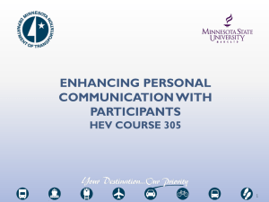 ENHANCING PERSONAL COMMUNICATION WITH PARTICIPANTS HEV COURSE 305