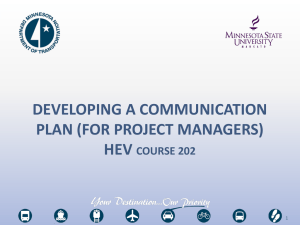 DEVELOPING A COMMUNICATION PLAN (FOR PROJECT MANAGERS) HEV COURSE 202