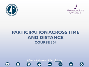 PARTICIPATION ACROSS TIME AND DISTANCE COURSE 304 1