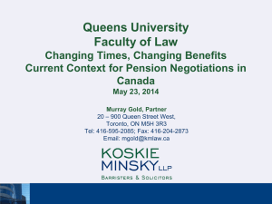 Queens University Faculty of Law Changing Times, Changing Benefits