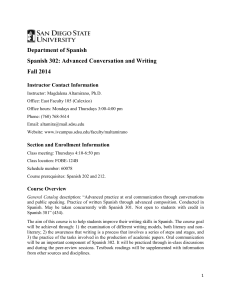 Department of Spanish Spanish 302: Advanced Conversation and Writing Fall 2014