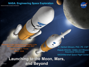 NASA: Engineering Space Exploration C. Herbert Shivers, PhD, PE, CSP