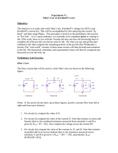 The objective is to study and verify Ohm`s law, Kirchhoff`s v