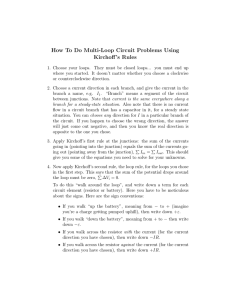 How To Do Multi-Loop Circuit Problems Using Kirchoff`s Rules