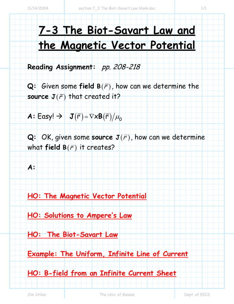 7-3 The Biot-Savart Law and the Magnetic Vector Potential