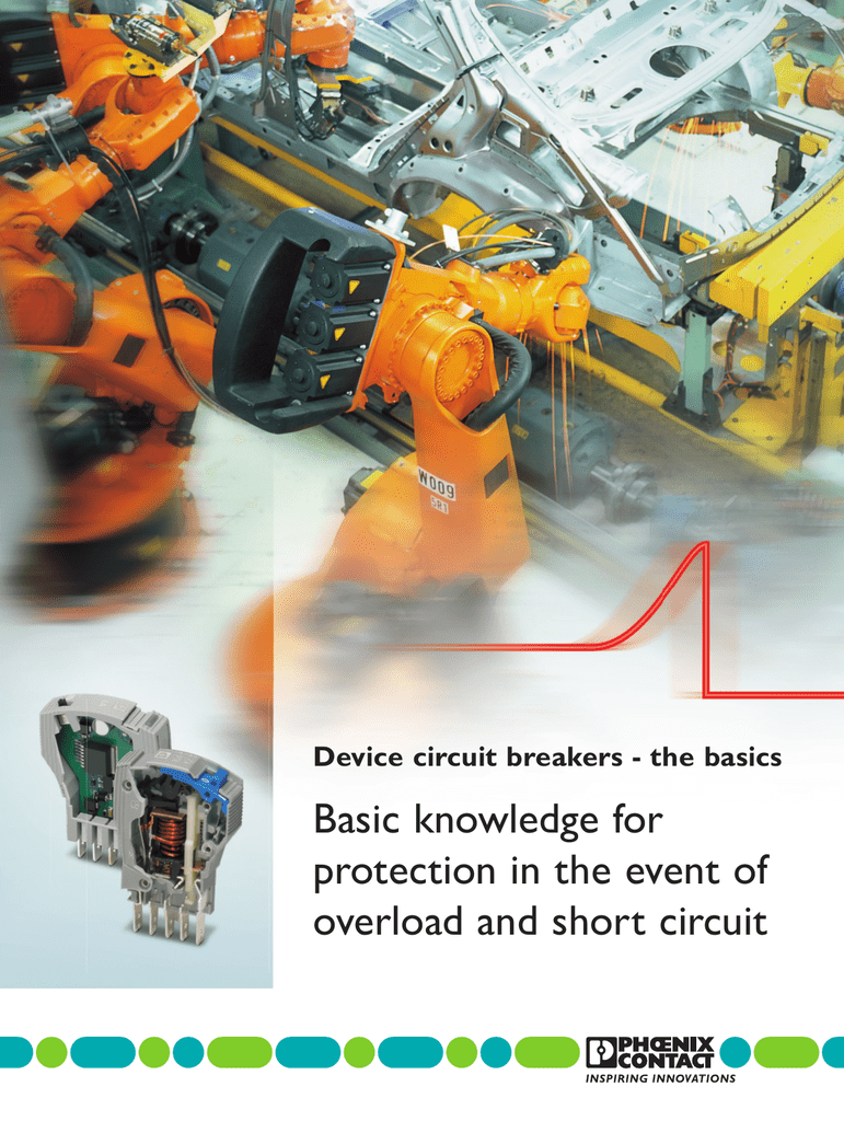 Basic Knowledge For Protection In The Event Of Overload And Short Details About Circuit Breaker Thermal Pcb 5a Breakers