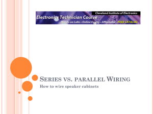 Series vs. parallel Wiring