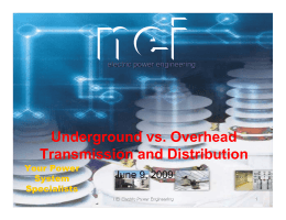 Underground vs. Overhead Transmission and Distribution
