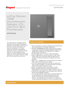 sofTap Dimmer, 700W (Incandescent, Halogen, CFL, LED, ELV