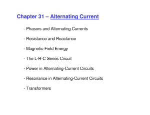 Chapter 31 – Alternating Current