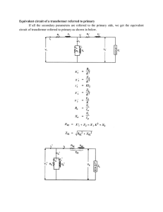 Equivalent circuit of a transformer referred to primary If all the