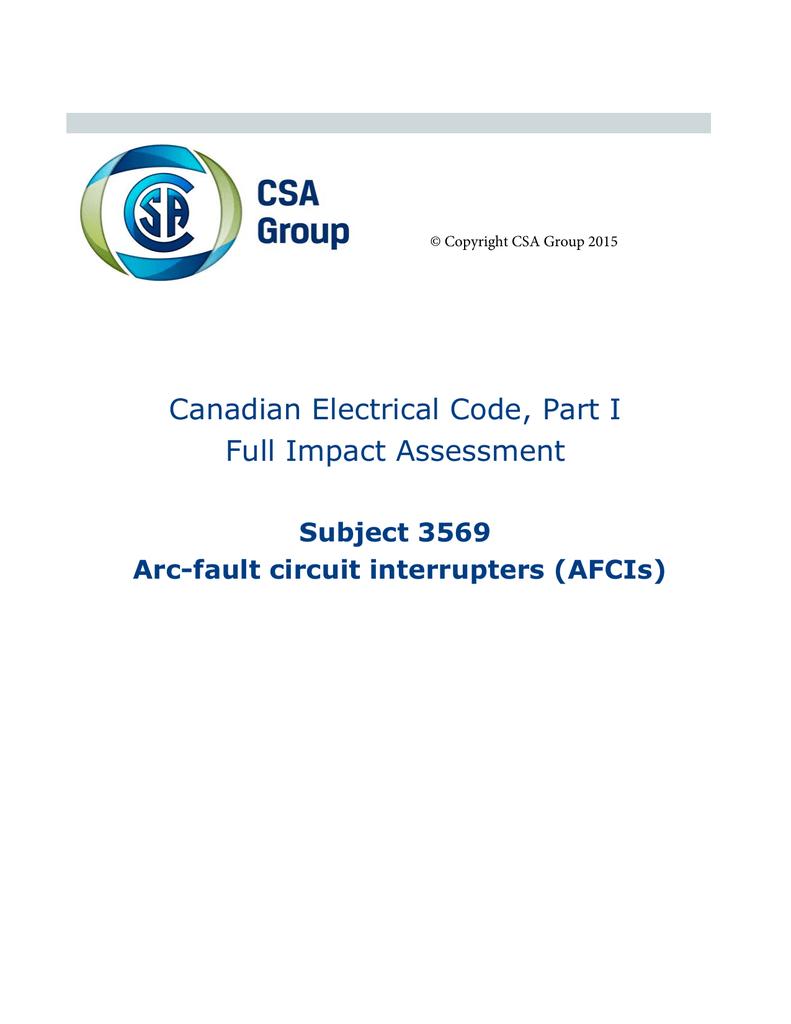 Cec Part 1 Full Impact Assessment Arc Fault Circuit Interrupters Contents Electrical Afci
