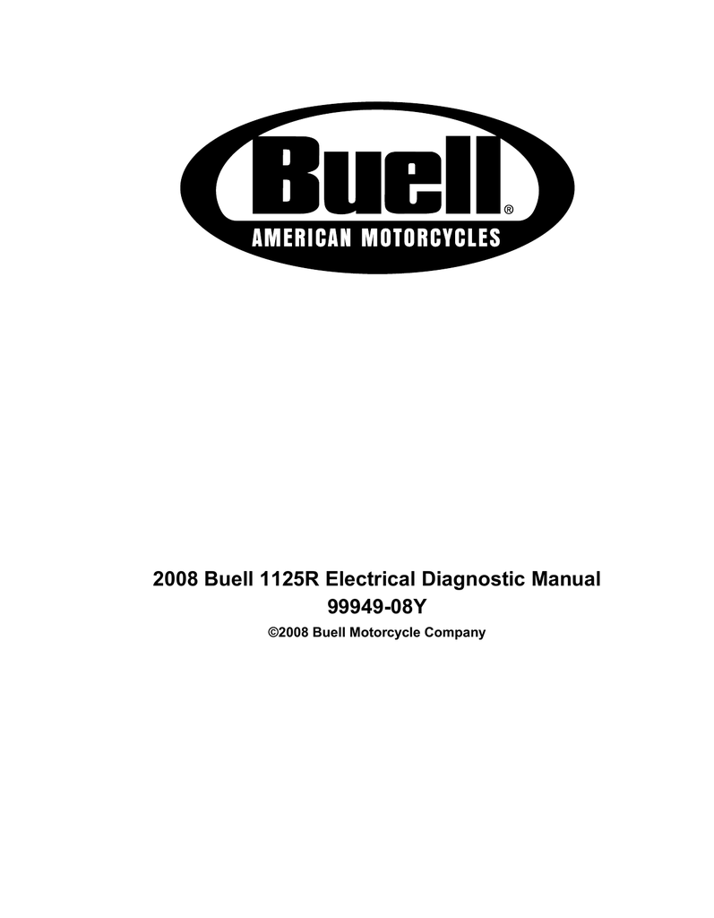 buell ignition wiring diagram 2008 buell 1125r electrical diagnostic manual 99949 08y  2008 buell 1125r electrical diagnostic