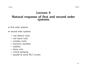 Lecture 4 Natural response of first and second order systems