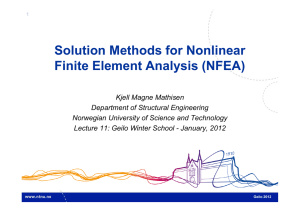 Solution Methods for Nonlinear Finite Element Analysis