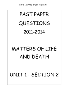 PAST PAPER QUESTIONS MATTERS OF LIFE AND DEATH UNIT 1