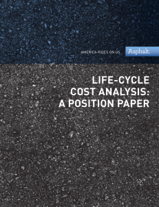 life-cycle cost analysis: a position paper