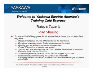 Welcome Welcome to Yaskawa Electric America`s Training Café