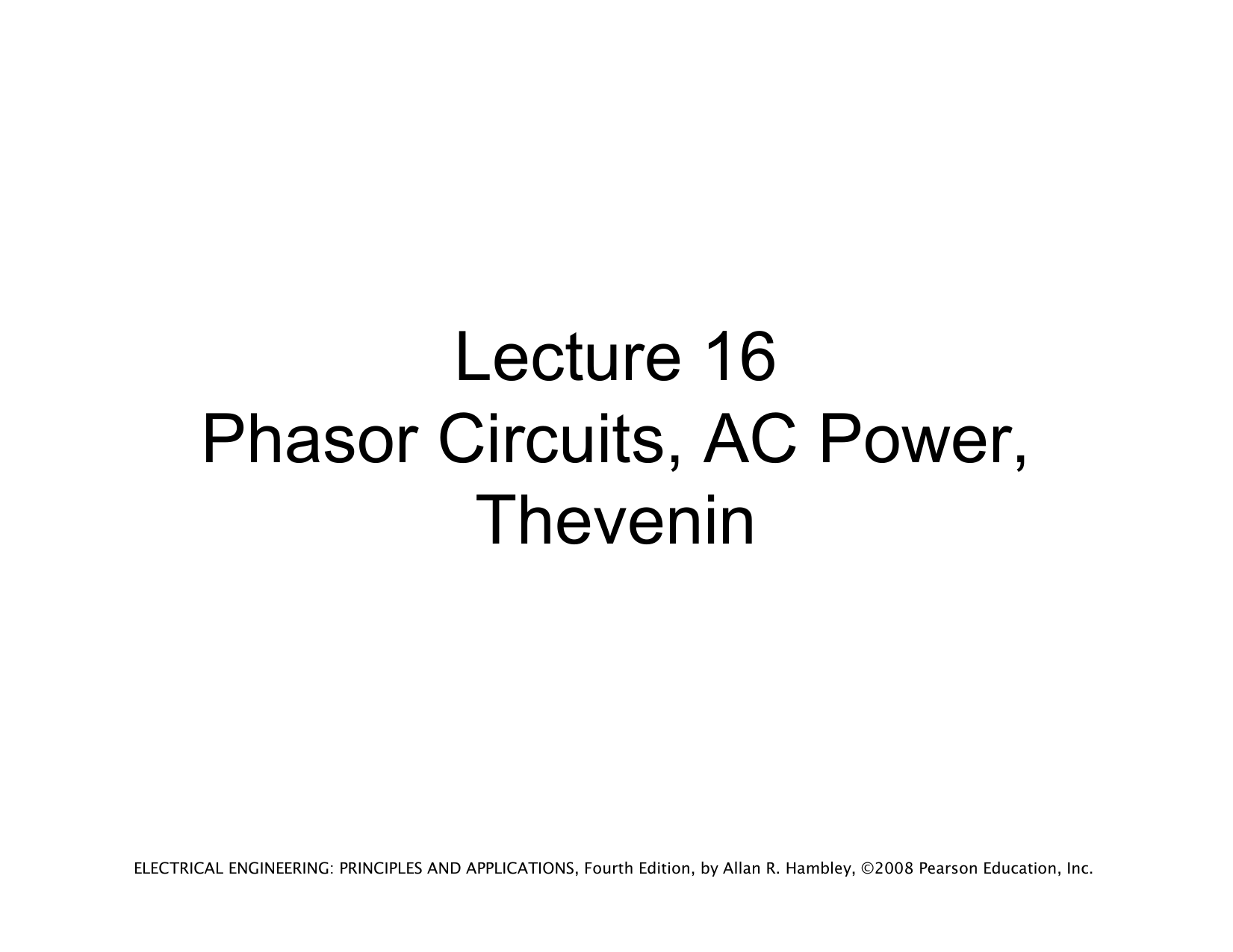 Lecture 16 Phasor Circuits Ac Power Thevenin Example