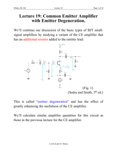 Lecture 19: Common Emitter Amplifier with Emitter Degeneration.