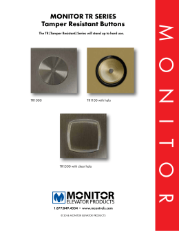 Monitor tr SerieS tamper resistant Buttons
