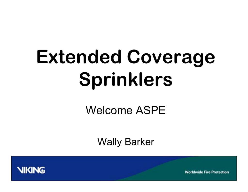 Extended Coverage Sprinklers