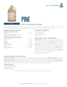 PINE may be used on a wide variety of surfaces, leaving them clean
