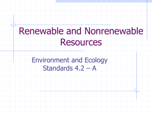 Power Point notes on Renewable and Nonrenewable Resources