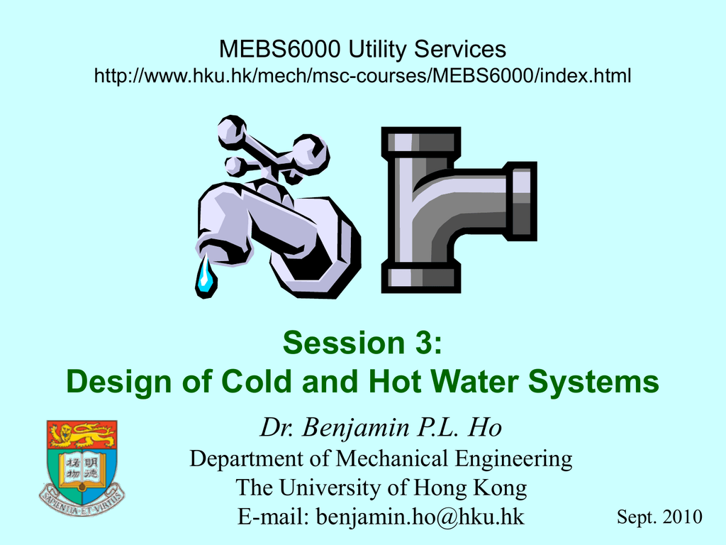 Session 3: Design of Cold and Hot Water Systems