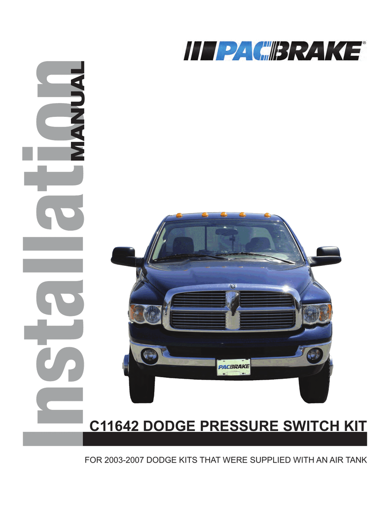 C11642 Dodge Pressure Switch Kit Pacbrake Wiring 018052426 1 C1fc544f311be08f881bc0b5046bda4b