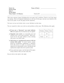 Math 3A Name (Print): Spring 2016 Quiz 1 04/04/2016 Time Limit
