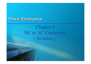 Chapter 5 DC to AC Converters ( Inverters )