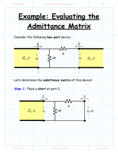 Example: Evaluating the Admittance Matrix