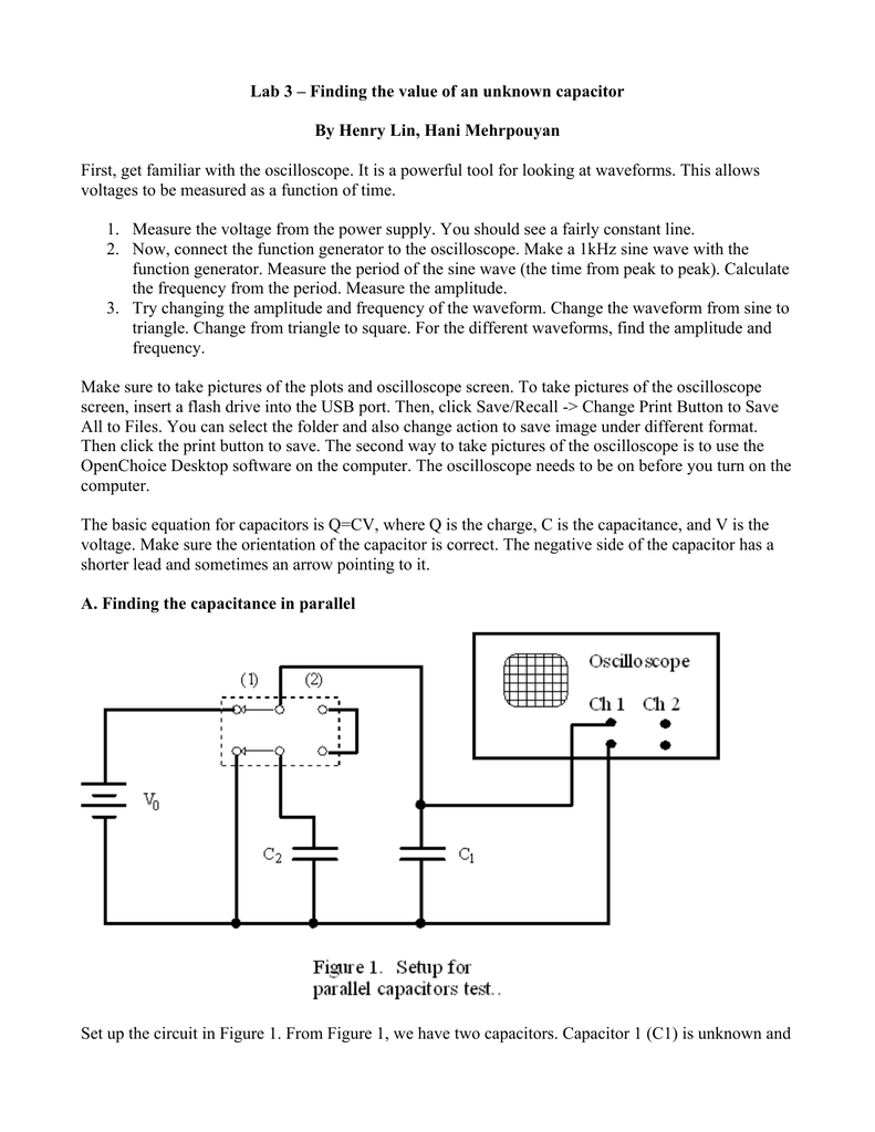 Lab 3 – Finding the value of an unknown capacitor By Henry Lin